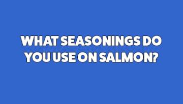 best salmon seasoning